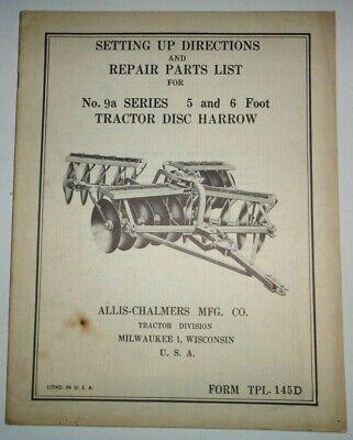 Allis Chalmers No.9a Series Disc Harrow Set-up And Parts Manual Ac Original