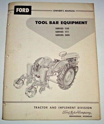 Ford Series 110 111 305 Tool Bar Equipment Operators Owners Manual Original