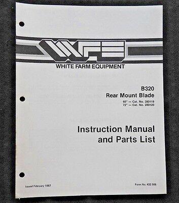 White Field Boss Tractor B320 60 72 Rear Mount Blade Operators Parts Manual