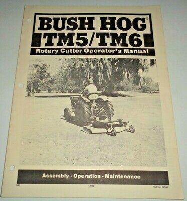 Bush Hog Tm5 Tm6 Rotary Mower Cutter Operators Maintenance Assembly Manual