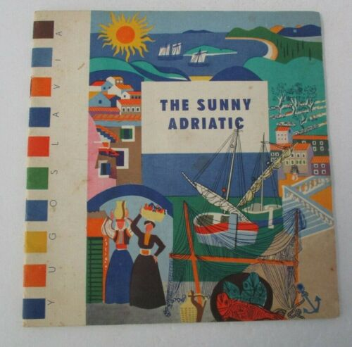 THE SUNNY ADRIATIC Vintage Yugoslavia Travel Booklet, Illustrated