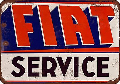 "7"" x 10"" Metal Sign - Fiat Service - Vintage Look Reproduction"