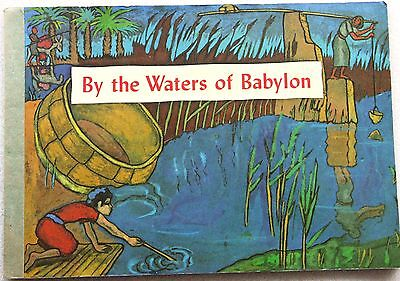 VINTAGE CHILDREN'S BOOK~ BY THE WATERS OF BABYLON~ Westminster Press