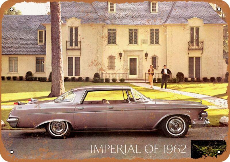 Metal Sign - 1962 Chrysler Imperial Automobiles -- Vintage Look