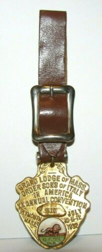 Vintage 1932 Grand Lodge of Mass Order Sons of Italy Convention Pocket Watch Fob