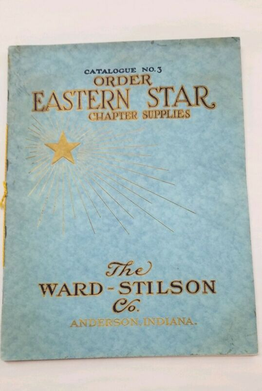 Rare early 1900 Order Of The Eastern Star Catalog # 3 Chapter Supplies