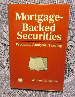 Mortgage Backed Securities  Products  Analysis  Trading Barlett  Hardcover 1989