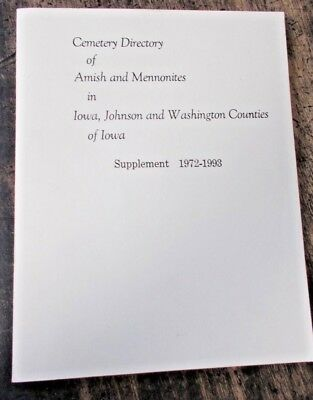 1993 Cemetery Directory Amish Mennonites Kalona Iowa Supplement History Sc Book