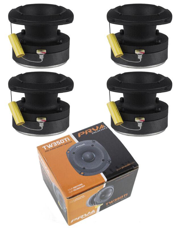 4x PRV Audio TW350Ti Titanium Bullet Pro or Car Super Tweeter 480W 8 ohms