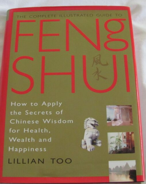 LILLIAN TOO The Complete Illustrated Guide to FENG SHUI: HC/DJ 1996