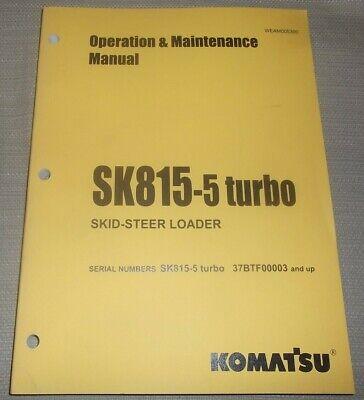 Komatsu Sk815-5 Turbo Skid Steer Loader Operation Maintenance Book Manual