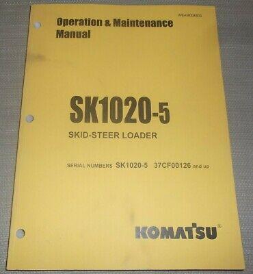 Komatsu Sk1020-5 Skid Steer Loader Operation Maintenance Manual Sn 37cf00126-up