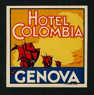 "Hotel Colombia GENOVA Italy / Sailing * Old Luggage Label Kofferaufkleber ""S"""