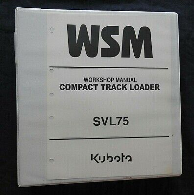 Genuine Kubota Svl75 Compact Track Loader Tractor Service Repair Manual Minty