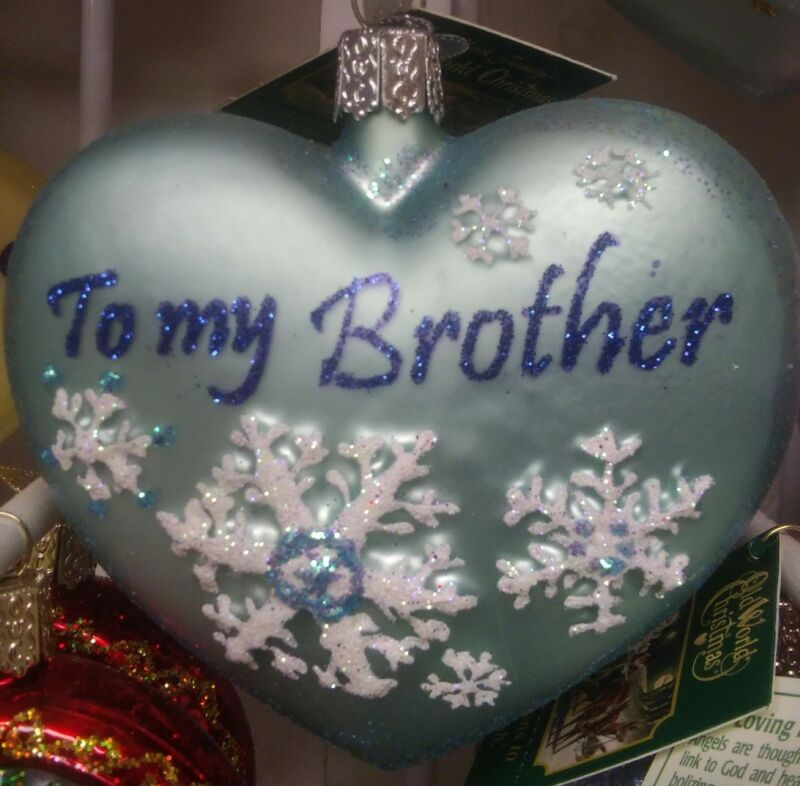 "Old World Christmas ""To my Brother"" heart Ornament-GLASS Sibling Gift Bro OWC"