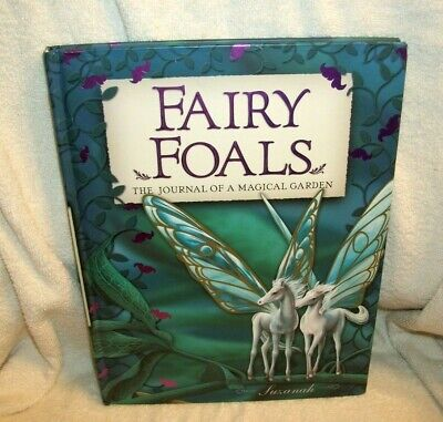 FAIRY FOALS - THE JOURNAL OF A MAGICAL GARDEN - CHILDREN'S BOOK - 2008 Magic Fairy Journal