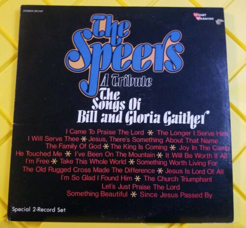 THE SPEERS A TRIBUTE THE SONGS OF BILL AND GLORIA GAITHER - $5.00