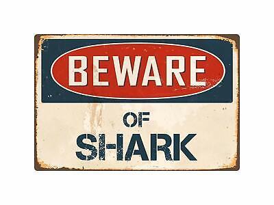Beware Of Shark Retro Tin Metal Sign Wall Decor 8 X 12