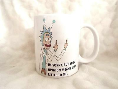 Sorry But Your Opinion Means Very Little to me Rick and Morty Inspired 11oz mug