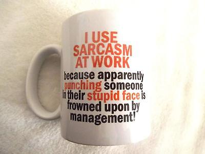 I use Sarcasm at Work 11oz Ceramic Mug Gift Xmas Birthday Christmas Fathers Day  (Fathers Day Mug)