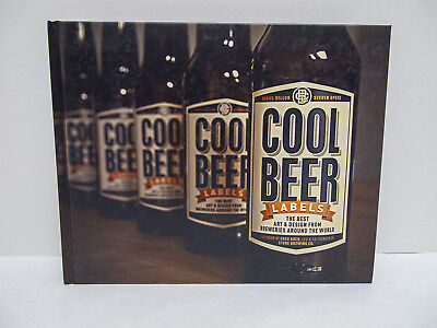 Cool Beer Labels: The Best Art & Design from Breweries Around the World (HC]