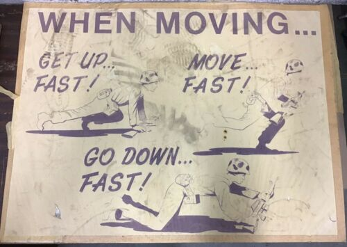 "Vietnam Era Military Training Poster ""When Moving"""