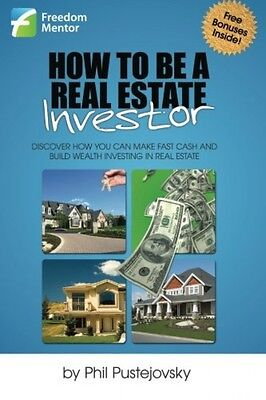 How To Be A Real Estate Investor  New  Free Shipping