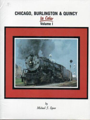 Chicago, Burlington & Quincy in Color, Vol. 1