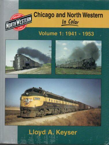 Chicago & North Western in Color, Vol. 1: 1941-1953