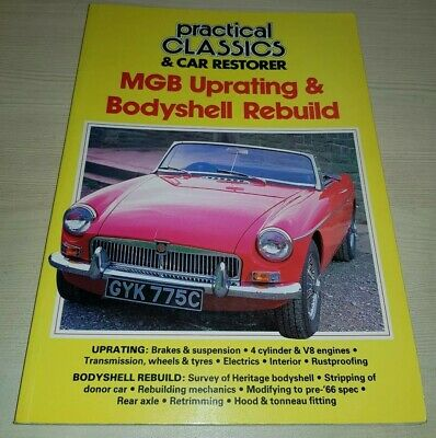 MGB Uprating & Bodyshell Rebuild Guide Practical Classics VGC FREE POST V8