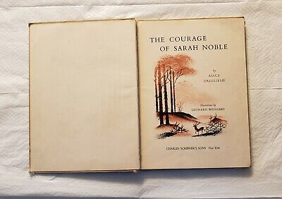 Vintage 1954 The Courage Of Sarah Noble hardcover by Alice Dalgliesh
