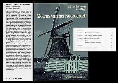 Molens van het Noordererf Mühlengeschichte  Müller S. J. van der Molen Paul Vogt