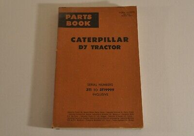Caterpillar D7 Tractor Parts Book Serial Numbers 3t1 To 3t19999 Inclusive