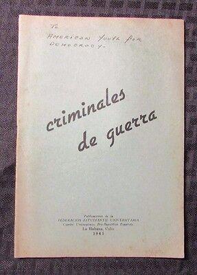 1945 CRIMINALES DE GUERRA Cuba American Youth For Democracy 24p VG+ Spanish