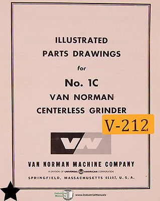 Van Norman No. 1c Centerless Grinder Illustrated Parts And Wiring Manual