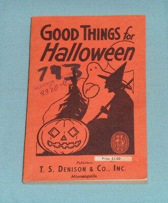 vintage Halloween GOOD THINGS FOR HALLOWEEN Bogie book T.S. Denison & Co.