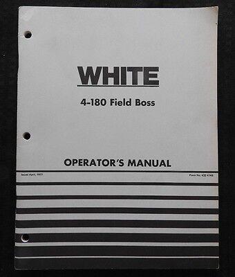 Genuine White 4-180 Field Boss Tractor Operators Manual Very Nice Shape