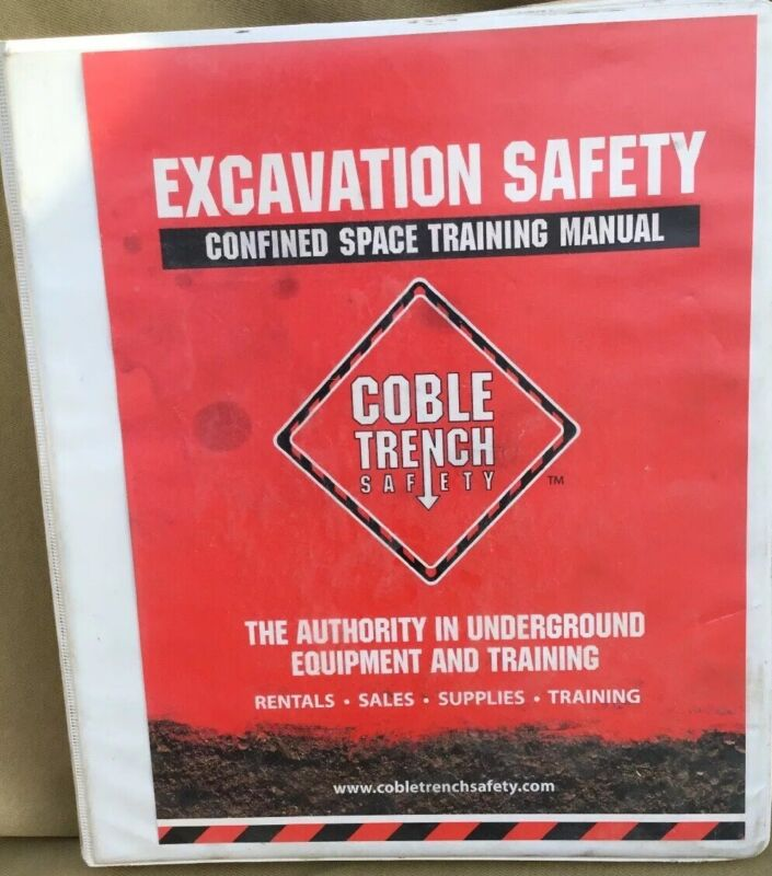 Coble Trench Safety Confined Space Training Manual With Revisions & Test Binder