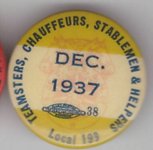 """teamsters 199  1937 chauffeurs& stablemen  1"""" pin"""