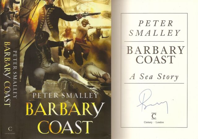 Peter Smalley - Barbary Coast - Signed - 1st/1st