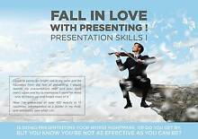 FALL IN LOVE with presenting. PRESENTATION SKILLS 1 Coomera Gold Coast North Preview