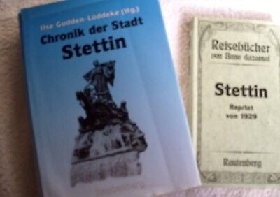 """2 Bücher """" Stettin """"  Chronik der Stadt Stettin und Reisebücher Anno dazumal"""