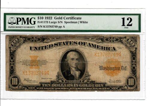 1922 Fr#1173 $10 GOLD CERTIFICATE PMG F-12 Fine Washington D.C. Rare Bill #2003