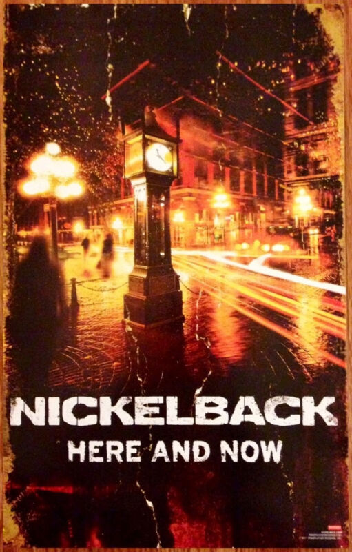 NICKELBACK Here And Now Discontinued Ltd Ed RARE New Poster +FREE Rock Poster!