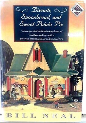 Biscuits Spoonbread & Sweet Potato Pie cookbook Bill Neal (Knopf Cooks American)
