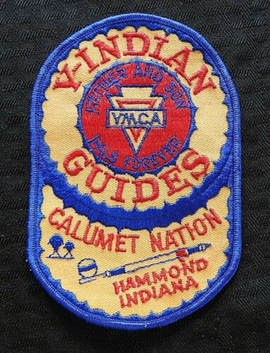 """c.1972 """"YMCA Y-INDIAN GUIDES CALUMET NATION HAMMOND INDIANA"""" FATHER SON PATCH IN"""