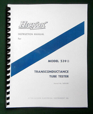 Hickok 539b Tube Tester Instruction Manual Tube Data