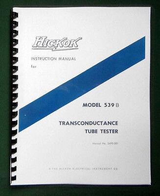 Hickok 539b Tube Tester Instruction Manual Tube Data
