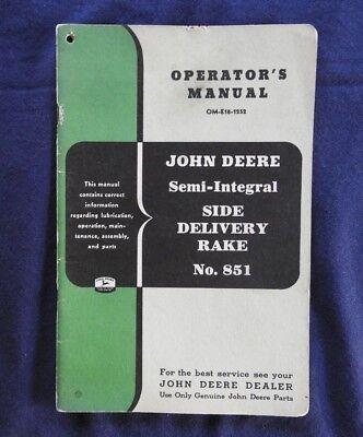 1952 John Deere No. 851 Side Delivery Rake Operators Manual Very Nice Shape