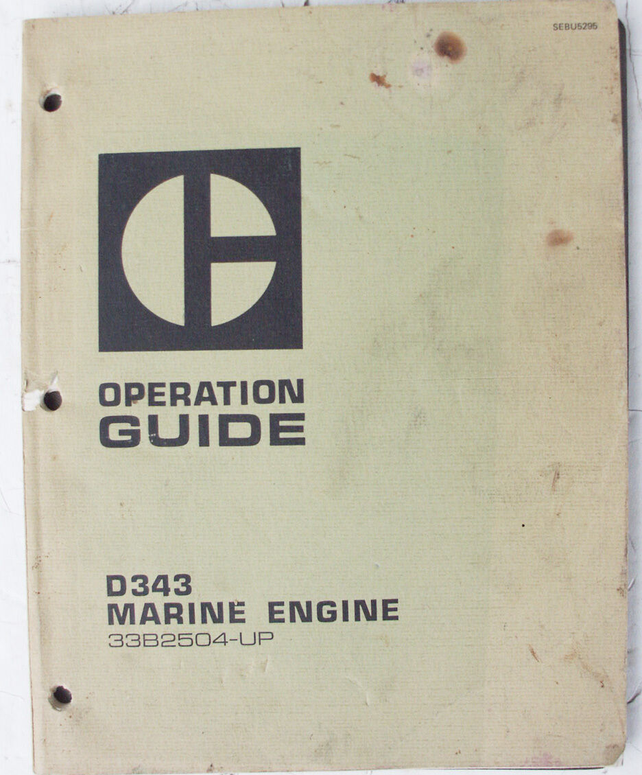 1975 CATERPILLAR D-343 MARINE ENGINE OPERATION GUIDE - 100 PAGES
